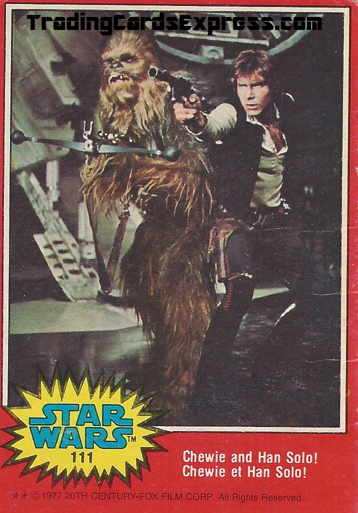Star Wars - Chewie And Han Solo - Card 111 - 1977 - Front Side