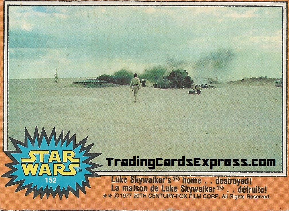 Star Wars - Luke Skywalker's Home . . Destroyed - Card 152 - 1977 - Front Side