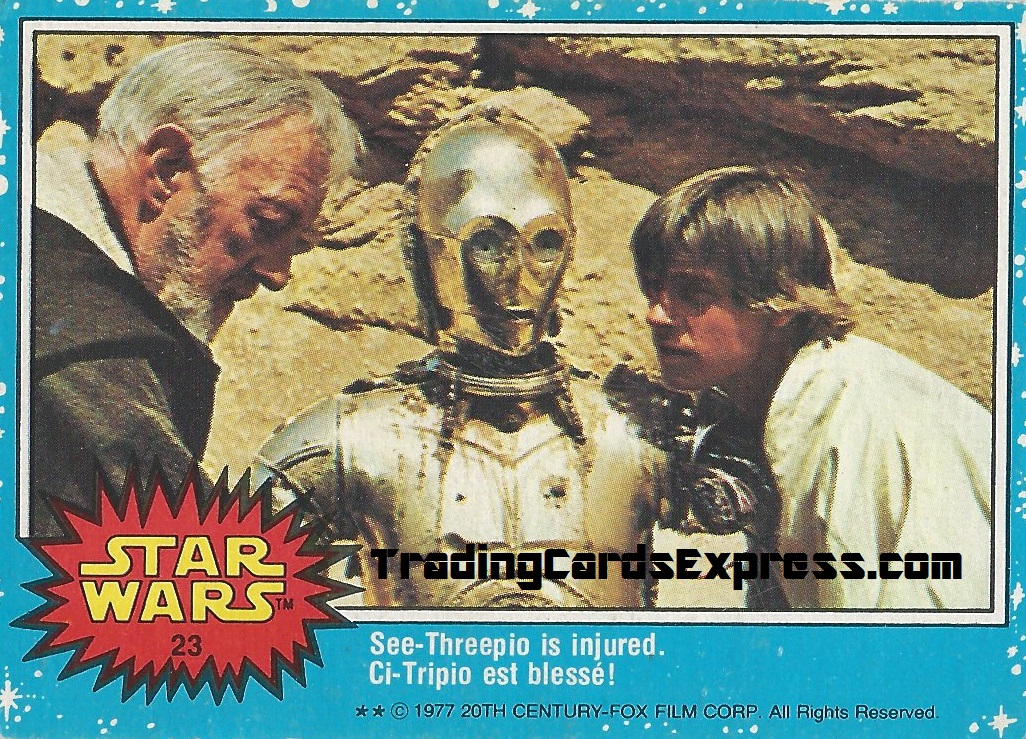 Star Wars - See-Threepio Is Injured - Card 23 - 1977 - Front Side