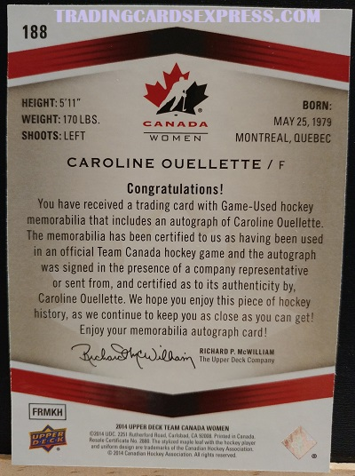 Caroline Ouellette Autograph 188 Canada Women Game Worn Auto Patch 2014 Upper Deck FRMKH BACK SIDE