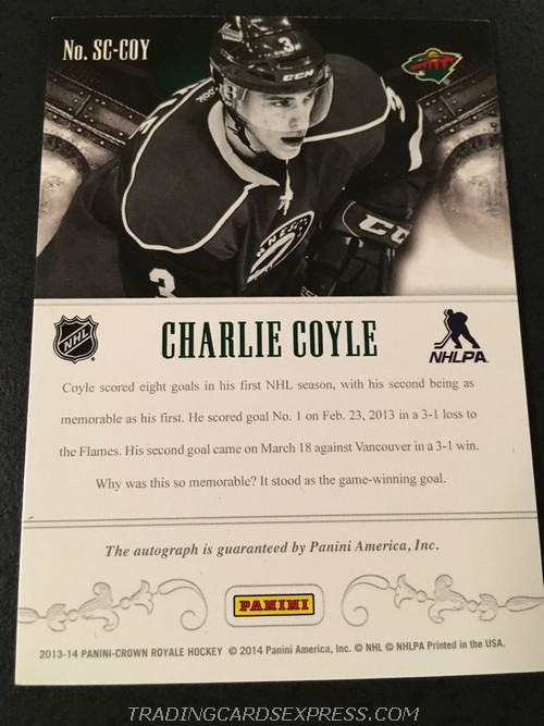 Charlie Coyle Wild 2013 2014 Panini Crown Royale Scratching The Surface Autograph Rookie Card SCCOY Back
