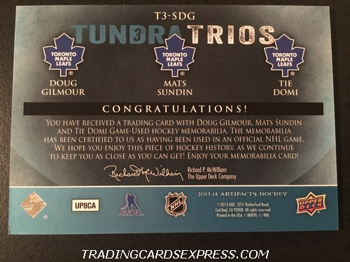 Doug Gilmour Maple Leafs Mats Sundin Maple Leafs Tie Domi Maple Leafs 2013 2014 Artifacts Tundra Trios Jersey Card T3SDG Back