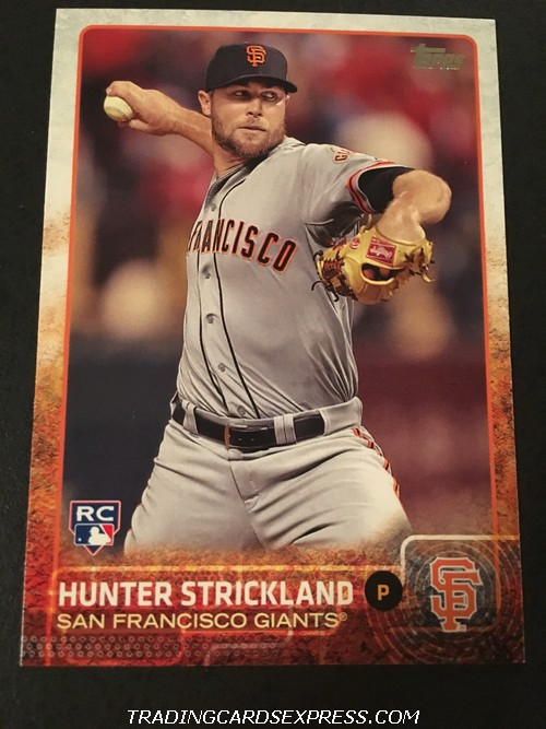 Hunter Strickland Giants 2015 Topps Rookie Card 497 Front