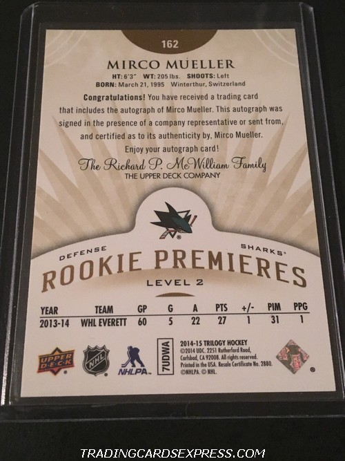 Mirco Mueller Sharks 2014 2015 Upper Deck Trilogy Autograph Rookie Premieres Level 2 162 252 399 Back