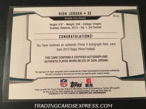 Dion Jordan Dolphins 2013 Topps Prime V Autograph Jersey Rookie Card PVDJ 134 449 Back