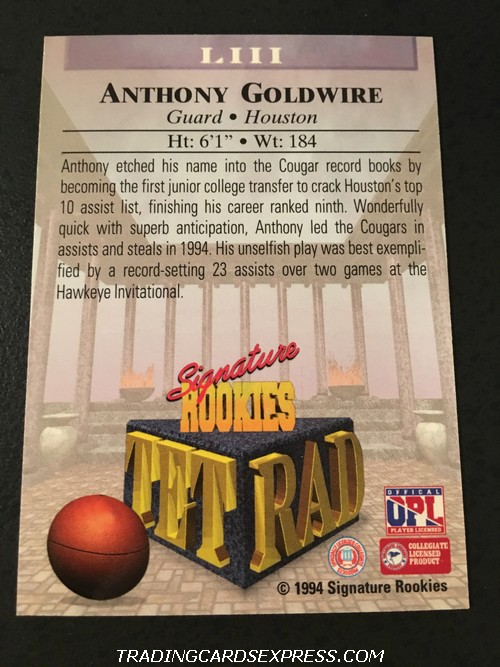 Anthony Goldwire 1994 Signature Rookies Tetrad Autograph Rookie Card LIII 1083 7750 Back