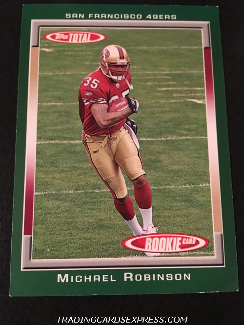 Michael Robinson 49ers 2006 Topps Total Rookie Card 458 Front