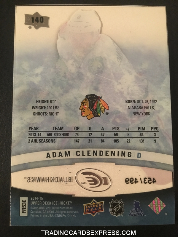 Adam Clendening Blackhawks 2014 2015 Upper Deck Ice Premieres Rookie Card 140 453 499 Back