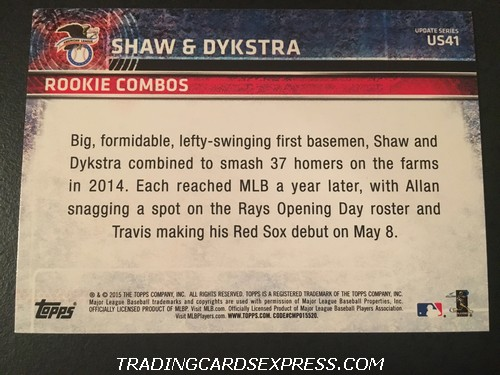 Travis Shaw Red Sox Allan Dykstra Rays 2015 Topps Rookie Combos Rookie Card US41 Back