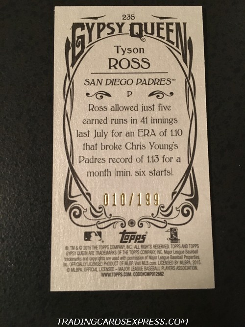 Tyson Ross Padres 2015 Topps Gypsy Queen Mini Silver 235 010 199 Back