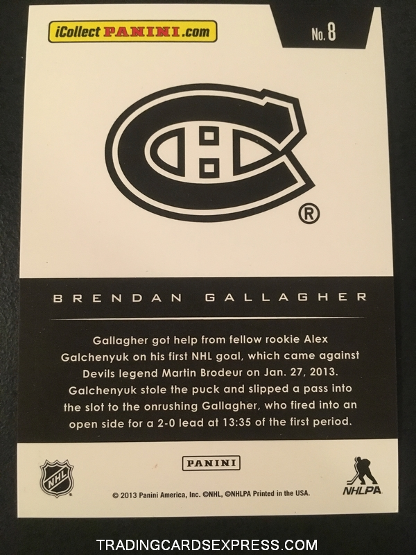 Brendan Gallagher Canadiens 2013 2014 Score Toronto Spring Expo Hot Rookies Lava Flow Rookie Card 8 Back